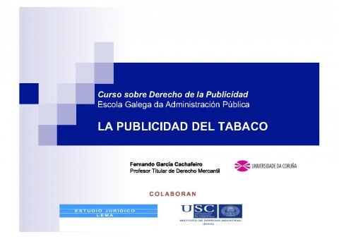 A Directiva comunitaria sobre a publicidade de tabaco  - Curso de especialización en Dereito da Publicidade